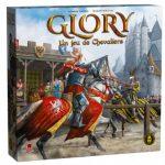 Glory – Un Jeu de Chevaliers – disponible en VF en précommande (expédition fin Aout) / 1-4 joueurs, 14 ans et +, 1h / Affrontement, Dés