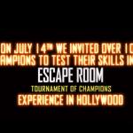 Un tournoi filmé d'Escape Game à Hollywood