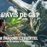 Avec L'Essentiel, faites vos premiers pas dans l'univers de Dungeons & Dragons