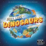 Gods Love Dinosaurs VF est disponible en précommande (expédition en Octobre) / 2-5 joueurs, 10 ans et +, 30 à 60 minutes