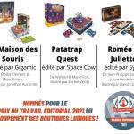 Prix du Travail Editorial 2021 par le GBL – Groupement des Boutiques Ludiques : La Maison des Souris, Patarap Quest, Roméo & Juliette