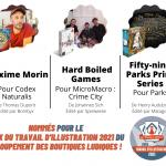 Prix du Travail d'Illustration 2021 par le GBL – Groupement des Boutiques Ludiques : Codex Naturalis, MicroMacro et Parks (détails en description et sur le lien)