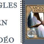 Monster Expedition Les Règles en Vidéo