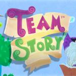 Il est temps de raconter une nouvelle histoire : Team Story