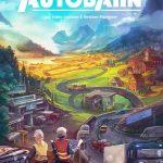 Autobahn : le prochain Fabio Lopiano (Merv) et Nestore Mangone (Newton) / proto à Essen 5G117 chez Alley Cat Games